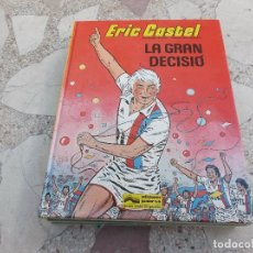 Cómics: ERIC CASTEL Nº 8, LA GRAN DECISIO,EN CATALAN,REDING-HUGUES, EDICIONES JUNIOR,1985. Lote 162690482