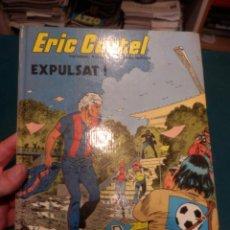 Cómics: ERIC CASTEL Nº 3 - EXPULSAT ! COMIC EN CATALÀ DE R. REDING & F. HUGUES - EDICIONES JUNIOR-GRIJALBO. Lote 163447718