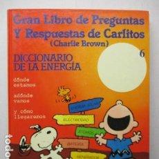 Cómics: GRAN LIBRO DE PREGUNTAS Y RESPUESTAS DE CARLITOS ,TOMO 6 , CHARLIE BROWN SNOOPY , GRIJALBO DARGAUD. Lote 164378402