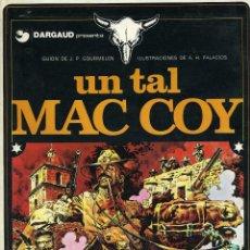 Cómics: MAC COY. TOMO 1. DE A.H. PALACIOS Y GUION DE J.P. GOURMELEN. GRIJALBO 1978. Lote 164583874