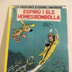 Cómics: SPIROU- I ELS HOMES BOMBOLLA. CATALÀ. Lote 164934798