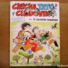Cómics: CHICHA, TATO Y CLODOVEO . EL CACHARRO FANTÁSTICO. Nº 4 . Lote 165308398