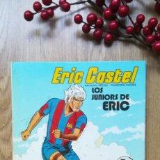 Cómics: ERIC CASTEL. LOS JUNIORS DE ERIC. F. C. BARCELONA. Lote 166341982
