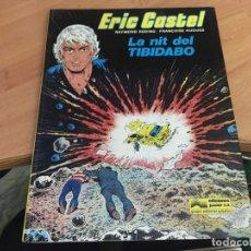 Cómics: ERIC CASTEL Nº 7 LA NIT DEL TIBIDABO PRIMERA EDICION CATALAN 1984 TAPA DURA (COIB1). Lote 166457766