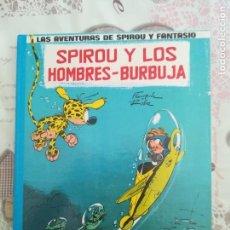 Cómics: SPIROU Y LOS HOMBRES BURBUJA Nº 13. Lote 183358610