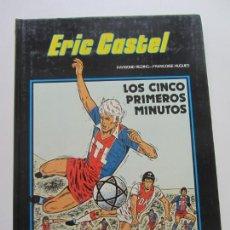Cómics: ERIC CASTEL - Nº 9 - LOS CINCO PRIMEROS MINUTOS - RAYMOND REDING - FRANÇOISE HUGUES GRIJALBO. Lote 166803350