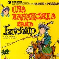 Cómics: UNA ZANAHORIA PARA IZNOGUD. LAS AVENTURAS DEL CALIFA HARUN EL PUSSAH. Nº 1. GRIJALBO, 1990. Lote 166905334