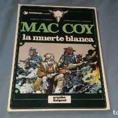 Cómics: MAC COY 6 LA MUERTE BLANCA - PALACIOS GRIJALBO EN MUY BUEN ESTADO. Lote 166947140