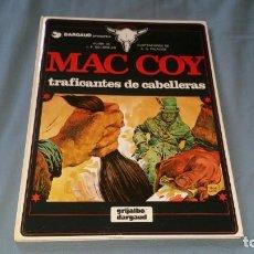 Cómics: MAC COY 7 TRAFICANTES DE CABELLERAS - PALACIOS GRIJALBO EN MUY BUEN ESTADO. Lote 166947312