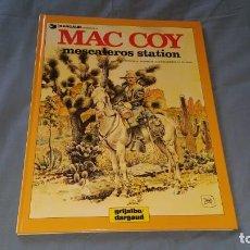 Cómics: MAC COY 15 MESCALEROS STATION - PALACIOS GRIJALBO EN MUY BUEN ESTADO. Lote 166947620