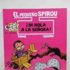 Cómics: EL PEQUEÑO SPIROU NUM. 1 ¡DI HOLA A LA SEÑORA! (TAPA BLANDA). Lote 229261795