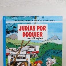 Cómics: LAS AVENTURAS DE SPIROU Y FANTASIO - JUDÍAS POR DOQUIER. Lote 167620496