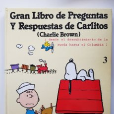 Cómics: GRAN LIBRO DE PREGUNTAS Y RESPUESTAS DE CARLITOS 3 (CHARLIE BROWN) GRIJALBO 1981. Lote 168954252