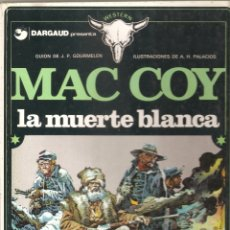 Cómics: MAC COY Nº 6 LA MUERTE BLANCA - PALACIOS. Lote 168965320