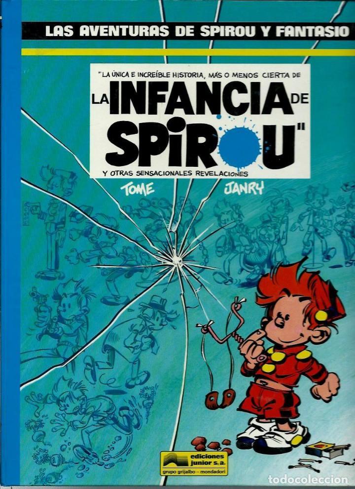 LA INFANCIA DE SPIROU - LAS AVENTURAS DE SPIROU Nº 24 - JUNIOR 1990, 1ª EDICION, COMO NUEVO (Tebeos y Comics - Grijalbo - Spirou)