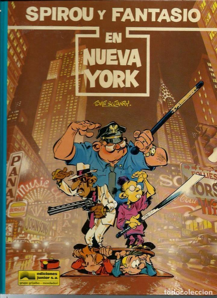 SPIROU Y FANTASIO EN NUEVA YORK - LAS AVENTURAS DE SPIROU Nº 25 - JUNIOR 1991 1ª EDICION, COMO NUEVO (Tebeos y Comics - Grijalbo - Spirou)