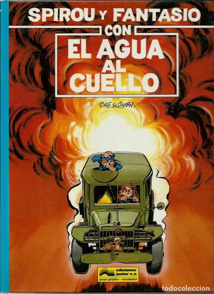 CON EL AGUA AL CUELLO - LAS AVENTURAS DE SPIROU Nº 26 - JUNIOR 1991 1ª EDICION, COMO NUEVO (Tebeos y Comics - Grijalbo - Spirou)
