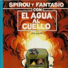 Cómics: CON EL AGUA AL CUELLO - LAS AVENTURAS DE SPIROU Nº 26 - JUNIOR 1991 1ª EDICION, COMO NUEVO. Lote 169005168
