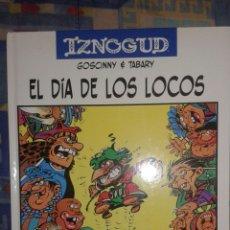 Cómics: IZNOGUD: EL DÍA DE LOS LOCOS: GOSCINNY-TABARY. Lote 169100353