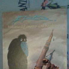 Cómics: HISTORIA DEL CUERVO CON BAMBAS : FRED: TRAZO LIBRE: GRIJALBO. Lote 190782400