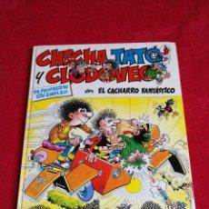 Cómics: CHICHA TATO Y CLODOVEO VOL 4.EL CACHARRO FANTÁSTICO. Lote 170296686