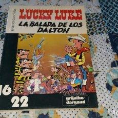 Cómics: LUCKY LUKE LA BALADA DE LOS DALTON GRIJALBO AÑO 1981. Lote 170341148