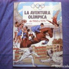 Cómics: COMIC LA AVENTURA OLIMPICA Nº 3 1960 A 1976 ROLAND DUPUIS 1992 GRIJALBO TAPA DURA. Lote 170406152