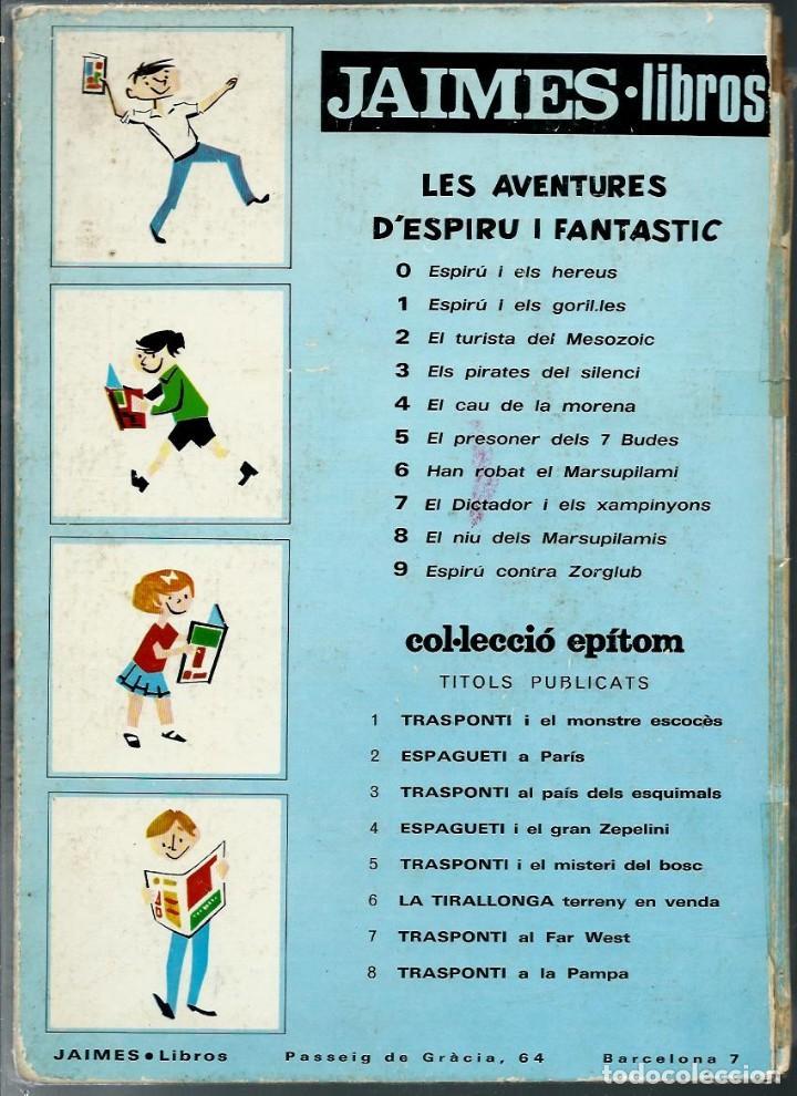 Cómics: ESPIRU Nº 7 - SPIROU - EL DICTADOR I ELS XAMPINYONS - JAIMES 1969 - EDICIO PROHIBIDA PER LA CENSURA - Foto 2 - 170872510