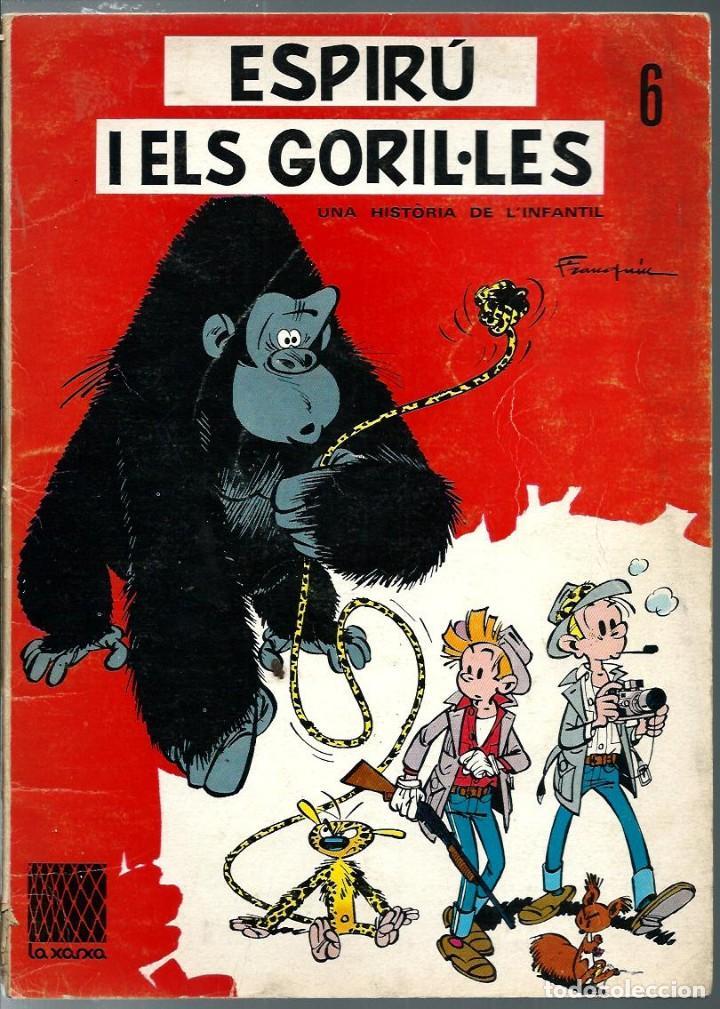 FRANQUIN - ESPIRU I ELS GORIL·LES - COL·LECCIÓ LA XARXA Nº 6 - EN CATALA - TAPA TOVA - ANYS 60 - RAR (Tebeos y Comics - Grijalbo - Spirou)