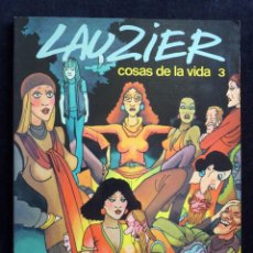 Cómics: LAUZIER, Nº 3. COSAS DE LA VIDA. ED. GRIJALBO-DARGAUD, 1983. Lote 171217557