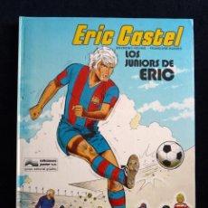 Cómics: ERIC CASTEL, Nº 1. LOS JUNIORS DE ERIC. R. REDING Y F. HUGUES. ED. JUNIOR-GRIJALBO, 1979. TAPA DURA.. Lote 193460003