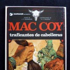 Cómics: MAC COY, Nº 7. TRAFICANTE DE CABELLERAS. GOURMELEN Y PALACIOS. ED. GRIJALBO-DARGAUD, 1980. TAPA DURA. Lote 171218122
