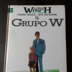 Cómics: LARGO WINCH Nº 2 - EL GRUPO W - EDITORIAL GRIJALBO TAPA DURA. Lote 171374002