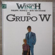 Fumetti: LARGO WINCH - EL GRUPO W - Nº2 - TAPA DURA - GRIJALBO. Lote 171518792