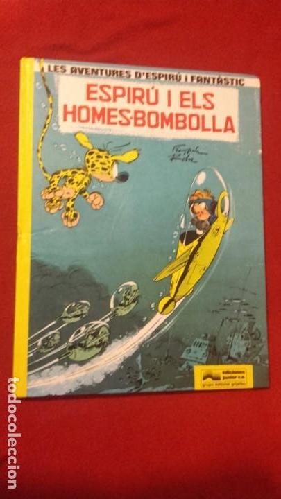 ESPIRU Y FANTASTIC 13 - ESPIRU I ELS HOMES-BOMBOLLA - FRANQUIN - CARTONE - EN CATALAN (Tebeos y Comics - Grijalbo - Spirou)