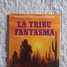 Comics : UNA AVENTURA DEL TENIENTE BLUEBERRY - LA TRIBU FANTASMA. Lote 172385769