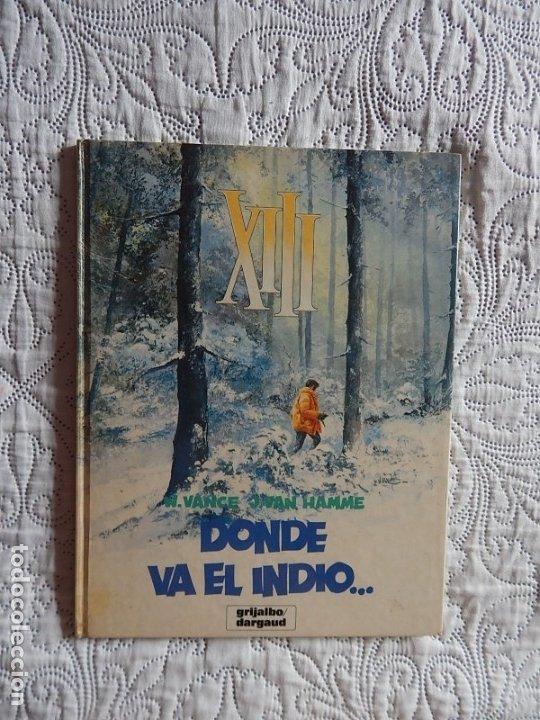 XIII - DONDE VA EL INDIO ... N. 2 (Tebeos y Comics - Grijalbo - XIII)