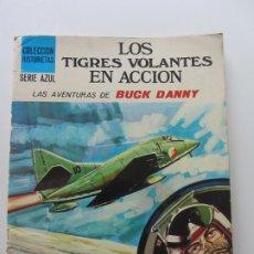 Comics : LOS TIGRES VOLANTES EN ACCIÓN AVENTURAS DE BUCK DANNY. SUSAETA COLECCIÓN HISTORIETAS SERIE AZUL C8. Lote 173469182