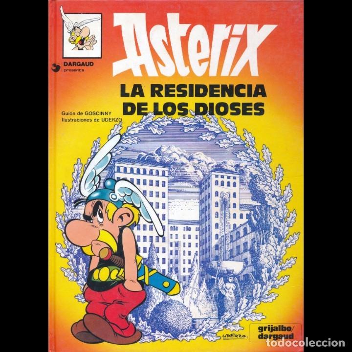 ASTERIX. LA RESIDENCIA DE LOS DIOSES. ALBERT UDERZO. RENE GOSCINNY. GRIJALBO 1980. TAPA DURA (Tebeos y Comics - Grijalbo - Asterix)