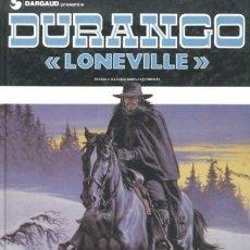 Cómics: DURANGO Nº 4 LONEVILLE - GRIJALBO - CARTONE - BUEN ESTADO - OFI15T. Lote 173677173