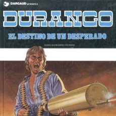 Cómics: DURANGO Nº 6 EL DESTINO DE UN DESPERADO - GRIJALBO - CARTONE - BUEN ESTADO - OFI15T. Lote 173679582