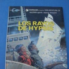 Cómics: VALERIAN- LOS RAYOS DE HYPSIS DARGAUD 1986. Lote 173984898