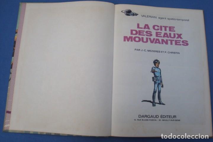 Cómics: VALERIAN AGENTE ESPACIO-TEMPORAL -LA CITÉ DES EAUX MOUVANTES 1971 - Foto 2 - 174040599