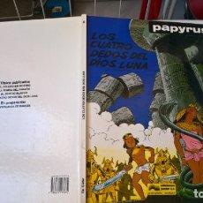 Cómics: COMIC: PAPYRUS Nº 6. LOS CUATRO DEDOS DEL DIOS LUNA. Lote 174110250