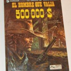 Cómics: EL HOMBRE QUE VALÍA 500000 $ - 1979. Lote 174150255