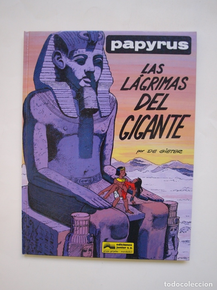 PAPYRUS Nº 9 - LAS LÁGRIMAS DEL GIGANTE - DE GIETER - EDICIONES JUNIOR - GRIJALBO 1991 (Tebeos y Comics - Grijalbo - Papyrus)