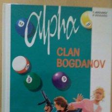 Cómics: ALPHA. CLAN BOGDANOV. Nº 2. GRIJALBO / DARGAUD. TAPAS DURAS. PERFECTO ESTADO. 1998.. Lote 175329389
