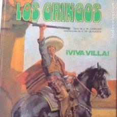 Cómics: LOS GRINGOS, VIVA VILLA. Lote 175615318