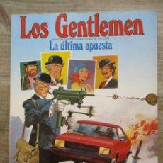Cómics: LOS GENTLEMEN - LA ULTIMA APUESTA - TAPA RUSTICA - GRIJALBO / DARGAUD. Lote 184079418