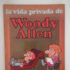 Cómics: LA VIDA PRIVADA DE WOODY ALLEN - GRIJALBO. Lote 175798808